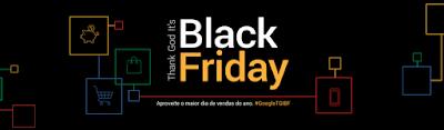 Quer saber como aproveitar melhor a Black Friday? O Google te ajuda!