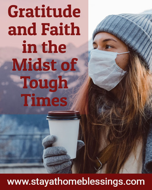 Gratitude and Faith in the Midst of Tough Times