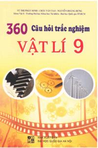 360 câu hỏi trắc nghiệm lớp Vật Lí 9 - Vũ Thị Phát Minh