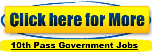 Government Jobs for 10th Pass 2017 2018
