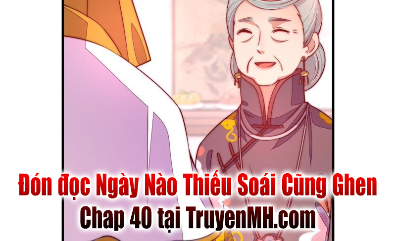 Ngày Nào Thiếu Soái Cũng Ghen Chap 39
