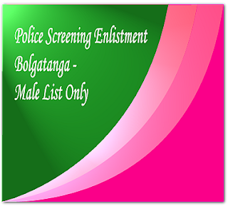 2016 Police aptitude test - Bolgatanga male only