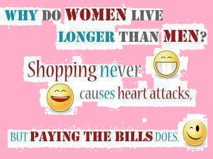 Why Do Women Live Longer Than Men Funny Quotes Quotesbeautz