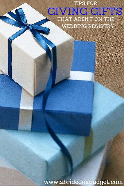 It's easy to buy a wedding gift off a registry, but sometimes, you want to pick up something that's not on the list. You can get a few tips for giving gifts that aren't on the wedding registry from www.abrideonabudget.com.