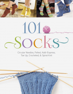 Book cover: '101 Socks.' Image depicts a sock in progress on double-pointed needles. Along top edge of cover, four photographs display close-up views of sock-clad feet