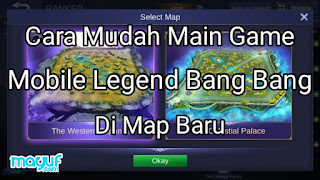 Cara Mudah Main Game Mobile Legend Bang Bang Di Map Baru