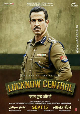 Lucknow Central 2017 WEBRip 400MB Full Hindi Movie Download 480p Watch Online Free Worldfree4u 9xmovies
