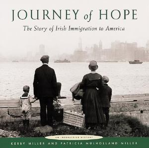 Cover of Journey of Hope - The Story of Irish Immigration to America