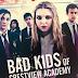 Download Film Bad Kids of Crestview Academy (2017) Subtitle Indonesia