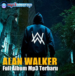 Lagu DJ Terbaru Alan Walker Mp3 Full Album