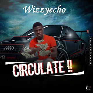 (music) Wizzyecho - circulate