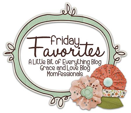 , Friday Favorites!