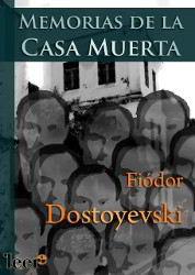 Libros gratis Memorias de la casa muerta para descargar en pdf completo