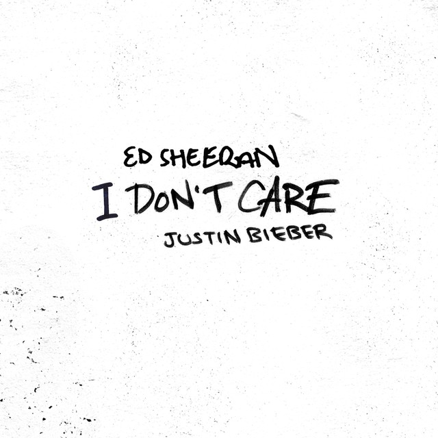 Ed Sheeran & Justin Bieber's 'I Don't Care'