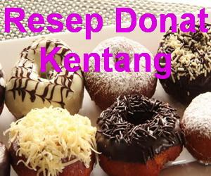 Resep Donat Kentang Sederhana Empuk dan Lembut