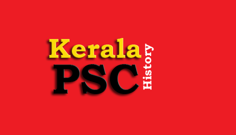 Kerala PSC - History Question and Answers - 1