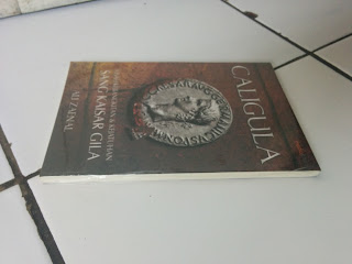 [RESENSI] Caligula: Kisah Kebangkitan & Kejatuhan Sang Kaisar Gila, Ali Zaenal