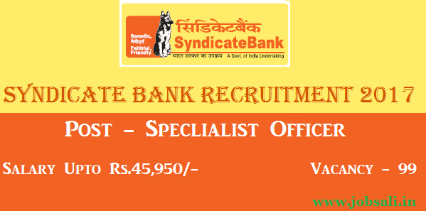 Syndicate bank careers, Syndicate Bank Specialist Officer vacancy 2017, Jobs in Syndicate Bank