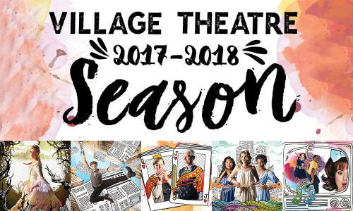 Village Theatre's 2017-2018 season