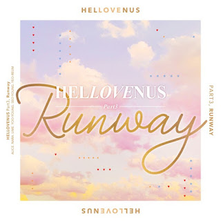 Download :MP3 [Single] HELLOVENUS – Hellovenus Part3, Runway