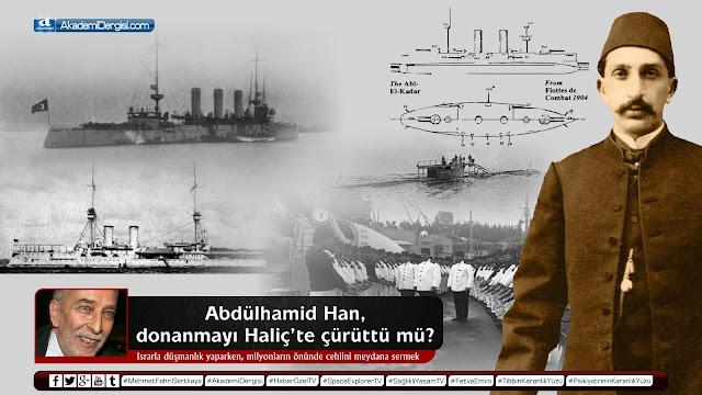 emin çölaşan, Mehmet Fahri Sertkaya, osmanlı devleti, osmanlı donanması, sözcü gazetesi, tarih, osmanlı tarihi, II. Abdülhamid Han, osmanlı devlet nizamı, yedikıta, abdülaziz han, akademi dergi,