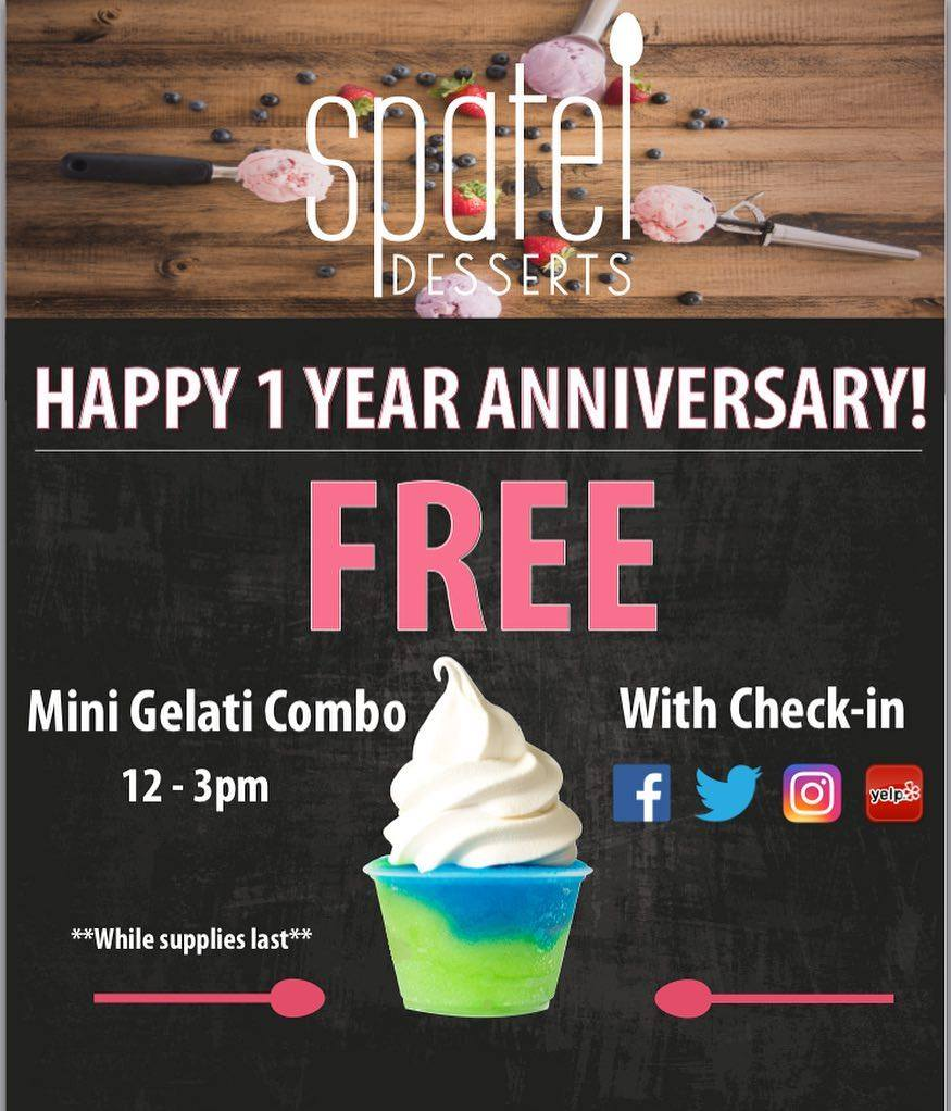 SPATEL CELEBRATES 1 YEAR ANNIVERSARY BY GIVING OUT FREE DESSERT ON JULY 24!