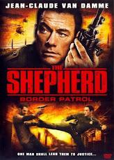 The Shepherd Border Patrol 2008 เดอะ เชพเพิร์ด ตำรวจโคตรระห่ำ