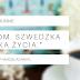 #49 Lagom. Szwedzka sztuka życia. | Linnea Dunne