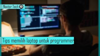 tips memilih dan membeli laptop programmer
