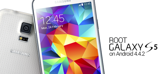 Root Samsung Galaxy S5 All Models on Android 4.4.2