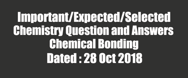 26 Chemistry Question and Answers on Chemical Bonding