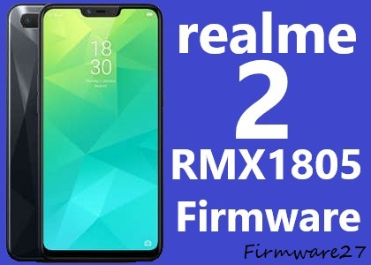 Firmware & Tool Oppo Realme 2 (RMX1805) Official