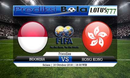 PREDIKSI INDONESIA VS HONG KONG 16 OKTOBER 2018
