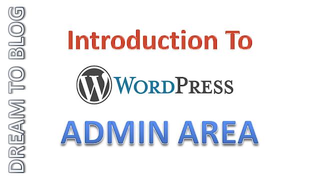 Introduction To WordPress Admin Area