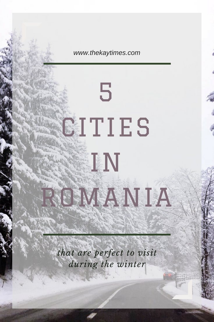 Visit these Five Cities in Romania during Winter!
