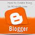 Create A Blog In 5 Minutes ( Step By Step Guide For Biggners ).