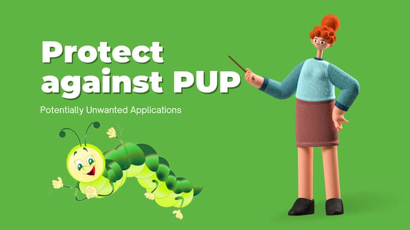 How to stay protected against potentially unwanted applications?