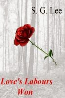 Love's Labours Won-(Book 1 of the Stone Chronicles) Available at Smashwords and Amazon