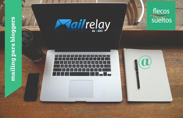 Mailrelay lanza una cuenta gratuita para bloggers en Flecos Sueltos