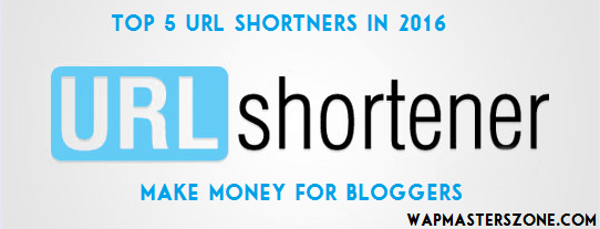 Top 5 Highest Paying URL Shorteners For Bloggers In 2016 - Make Money Online