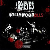 [2008] - Hollywood Kills - Live At The Whiskey A Go Go