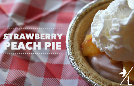 A Cowboy's Life: Strawberry Peach Pie