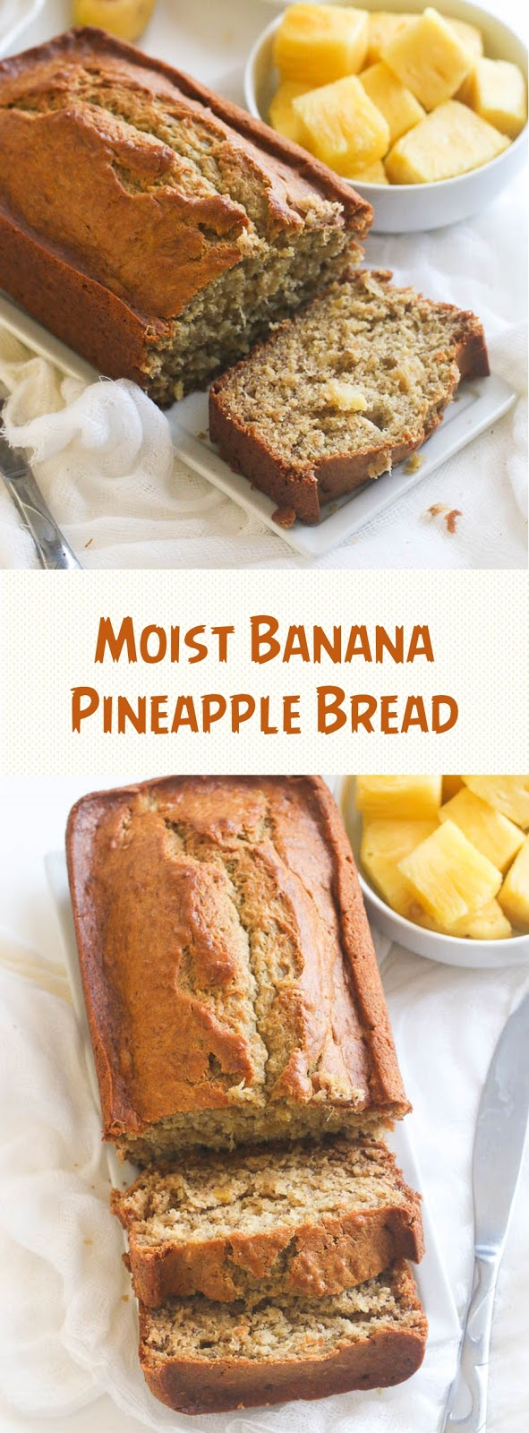 Moist Banana Pineapple Bread