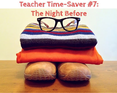Top Teacher Time-Savers at Home: Planning Your Outfit the Night Before