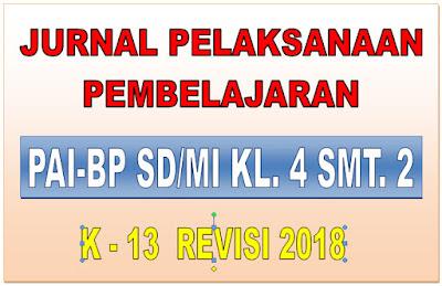 JURNAL PAI-BP SD/MI KELAS 4 SEMESTER 2 KURIKULUM 2013 REVISI 2018