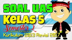SOAL UAS/PAS Kelas 5 SD Semester 2 K13/Kurikulum 2013 Revisi 2017