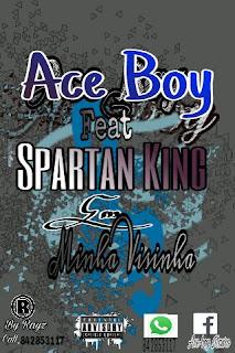 Imagem Ace Boy feat Sapartan King-Minha Vizinho