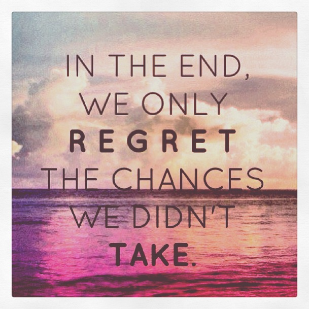 Didnt Things Things Wen Regret I Done I I Have Do Had I I Chance Regret Dont