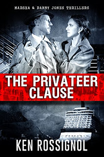 privateer clause, ken rossignol, marsha & danny jones thrillers, thriller series, cruise ship thriller series