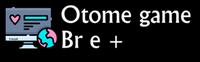 Otome game br e +